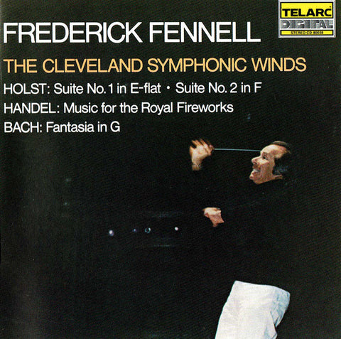 Frederick Fennell - The Cleveland Symphonic Winds