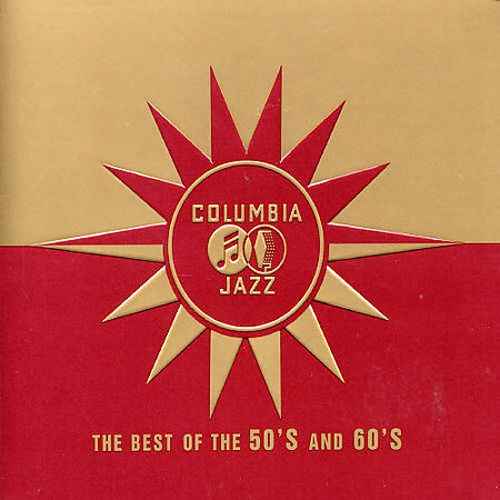 Columbia Jazz The Best of the 50's and 60's