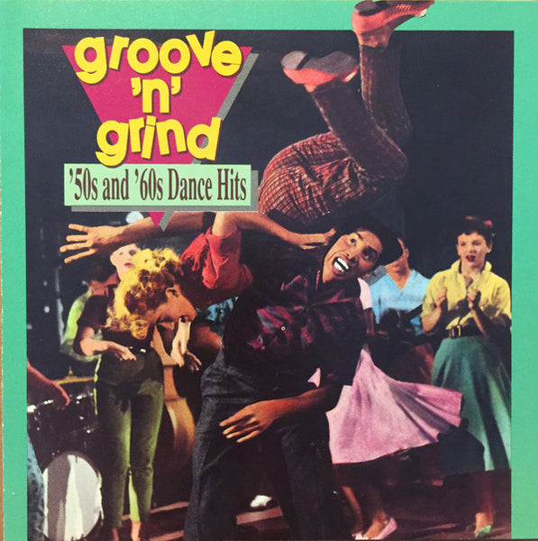 Groove 'N' Grind: '50s And '60s Dance Hits