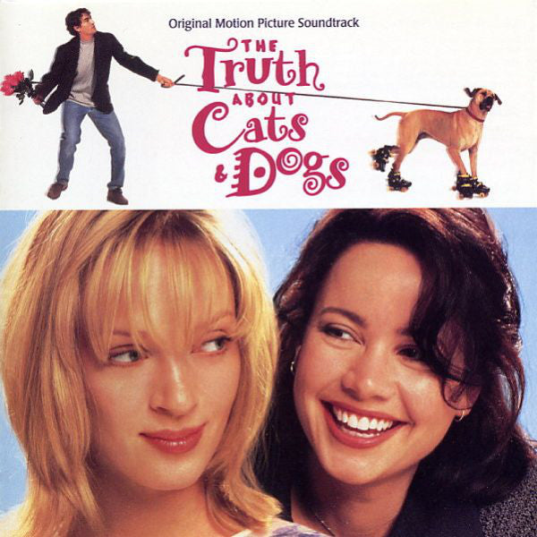 The Truth About Cats & Dogs (Original Motion Picture Soundtrack)