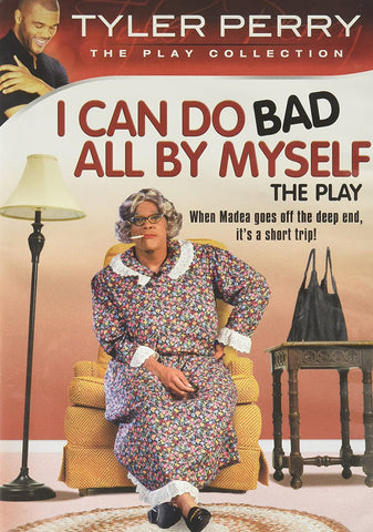 I Can Do Bad All By Myself (The Tyler Perry Play Collection)