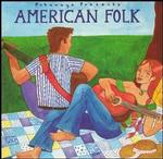 Putumayo Presents American Folk