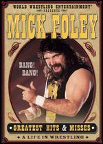 WWE: Mick Foley: Greates Hits & Misses