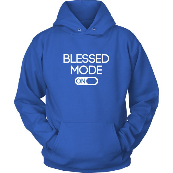 Blessed Mode Hoodie