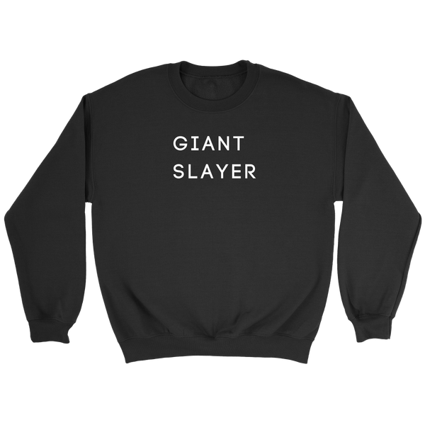 Giant Slayer Sweatshirt
