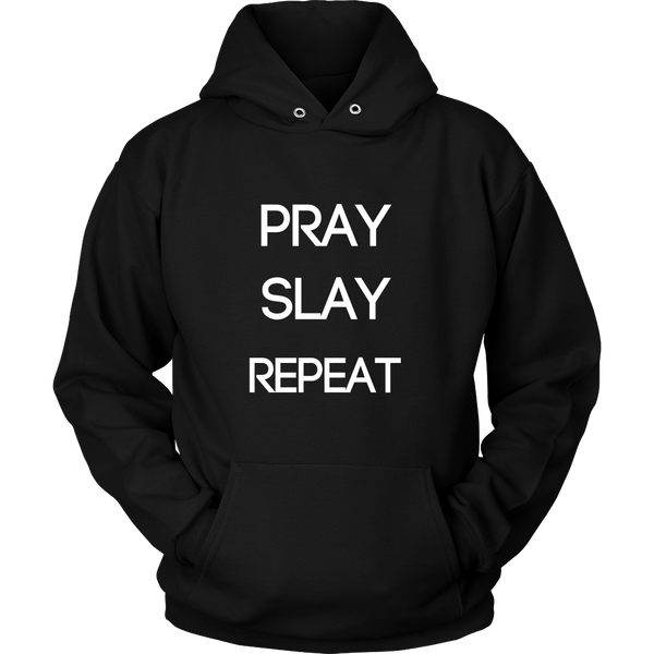 Pray. Slay. Repeat. Sweatshirt
