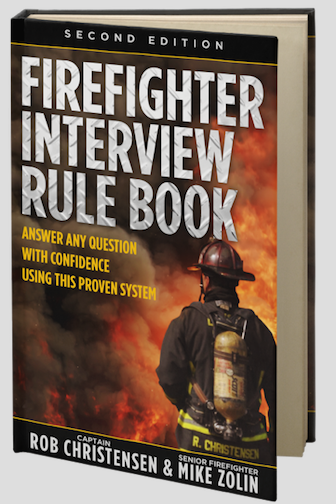 Firefighter Interview Rule Book- 2nd Edition (paperback) - Firefighter Interview Rule Book