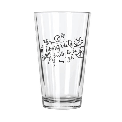 Congrats Bride To Be Pint Glass - Northern Glasses Pint Glass