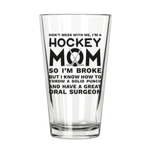 Hockey Mom Pint Glass - Northern Glasses Pint Glass