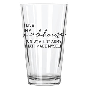 I Live In A Madhouse Pint Glass - Northern Glasses Pint Glass