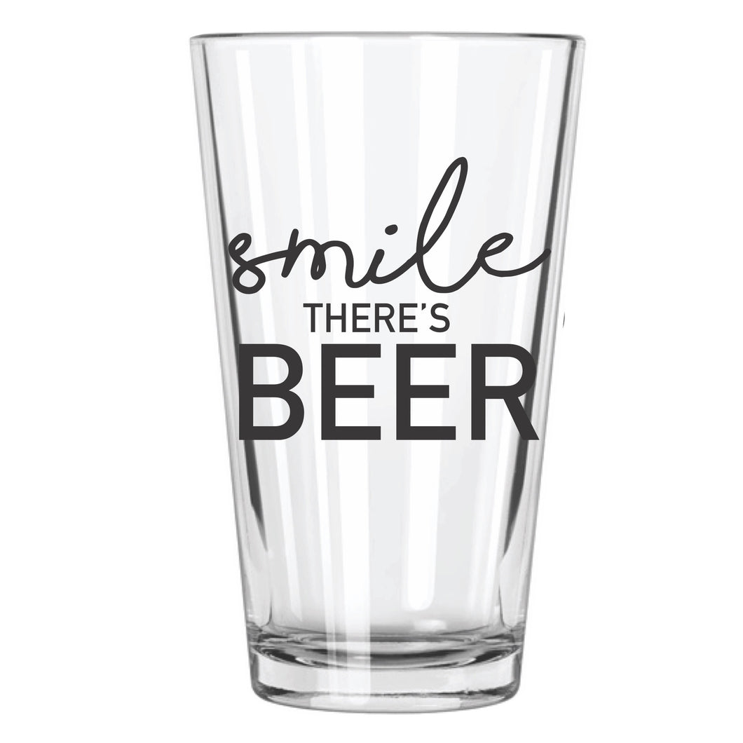Smile, There's Beer Pint Glass - Northern Glasses Pint Glass