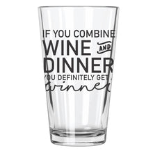 Wine + Dinner = Winner - Northern Glasses Pint Glass