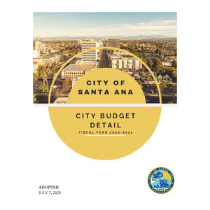 Official Santa Ana Budget Detail FY20'21 (Downloadable PDF)
