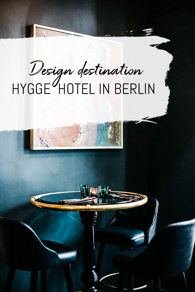 Design hotel in Berlin, boho chic and hygge interior