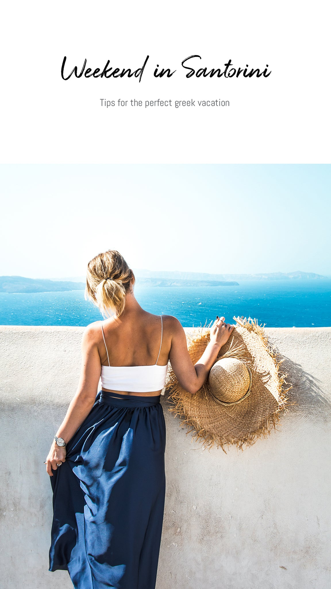 Tips for the perfect weekend in Santorini