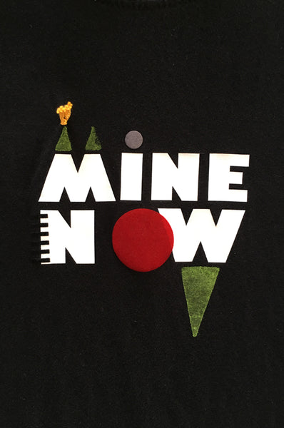 "Unisex ""MINE NOW"" black T-shirt"