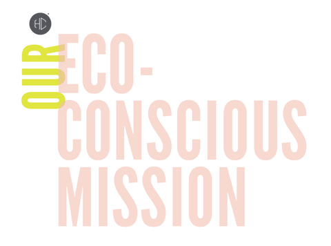 Our Eco-Conscious Mission