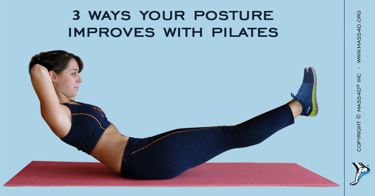 3 Ways Your Posture Improves With Pilates