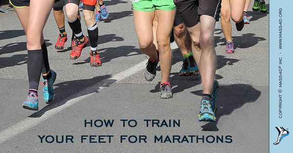 Train Your Feet for Marathons