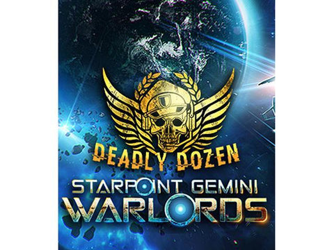 STARPOINT GEMINI WARLORDS - DEADLY DOZEN (DLC) - STEAM - PC