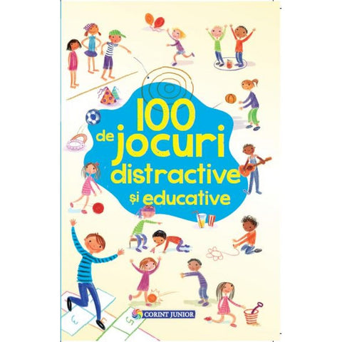 100 DE JOCURI DISTRACTIVE SI EDUCATIVE - CORINT (JUN1045)