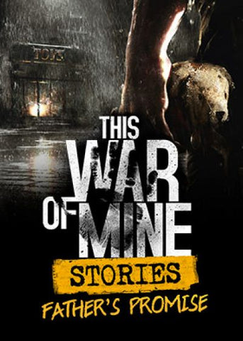 THIS WAR OF MINE: STORIES - FATHER'S PROMISE DLC - STEAM - PC - WORLDWIDE