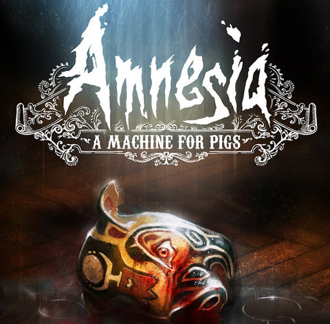 AMNESIA: A MACHINE FOR PIGS - STEAM - PC - WORLDWIDE
