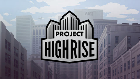 PROJECT HIGHRISE - STEAM - PC