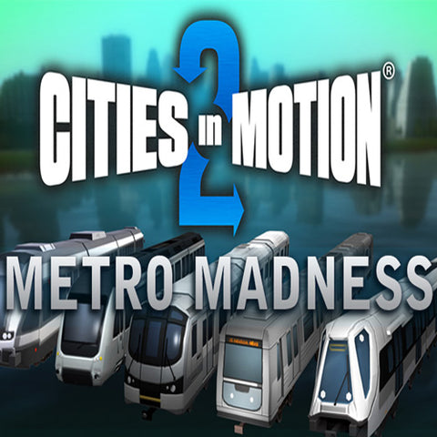 CITIES IN MOTION 2 - METRO MADNESS (DLC) - STEAM - PC