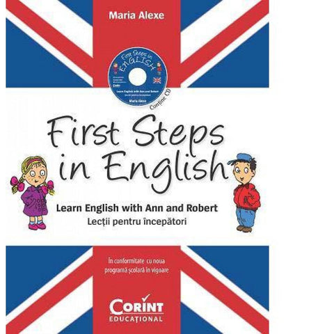 FIRST STEPS IN ENGLISH. LECTII PENTRU INCEPATORI (CONTINE CD AUDIO) - CORINT (EDU199)