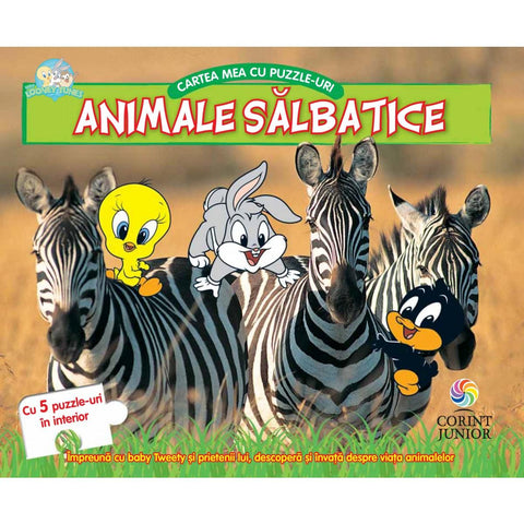 BABY LOONEY TUNES. CARTEA MEA CU PUZZLE-URI, ANIMALE SALBATICE - CORINT (JUN1039)
