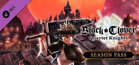 BLACK CLOVER: QUARTET KNIGHTS - SEASON PASS (DLC) - STEAM - PC - WORLDWIDE