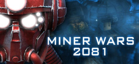 MINER WARS 2081 - STEAM - PC - WORLDWIDE