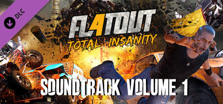 FLATOUT 4: TOTAL INSANITY SOUNDTRACK VOLUME 1 (DLC) - STEAM - PC - WORLDWIDE