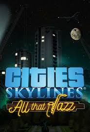 CITIES: SKYLINES - ALL THAT JAZZ (DLC) - STEAM - PC