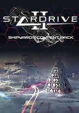 STARDRIVE 2 - SHIPYARDS CONTENT PACK (DLC) - STEAM - PC - WORLDWIDE