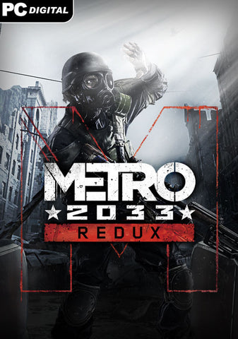 METRO 2033 REDUX - STEAM - PC - WORLDWIDE