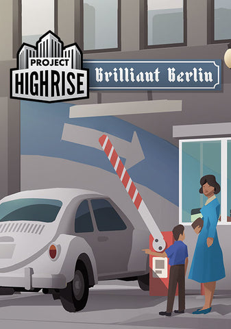 PROJECT HIGHRISE: BRILLIANT BERLIN DLC - STEAM - PC