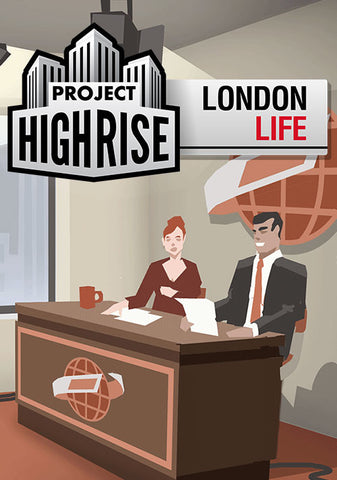PROJECT HIGHRISE: LONDON LIFE DLC - STEAM - PC