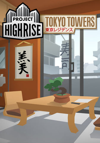 PROJECT HIGHRISE: TOKYO TOWERS DLC - STEAM - PC