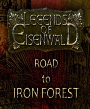 LEGENDS OF EISENWALD: ROAD TO IRON FOREST - STEAM - PC