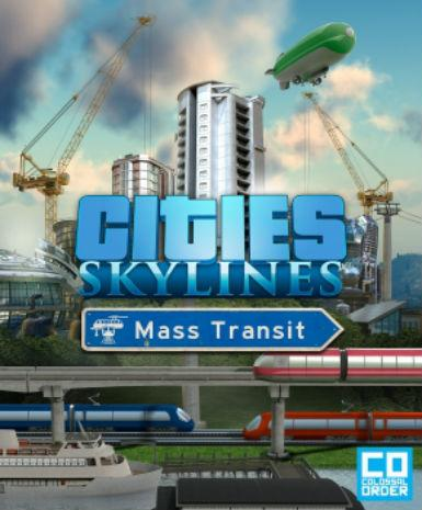 CITIES: SKYLINES - MASS TRANSIT - STEAM