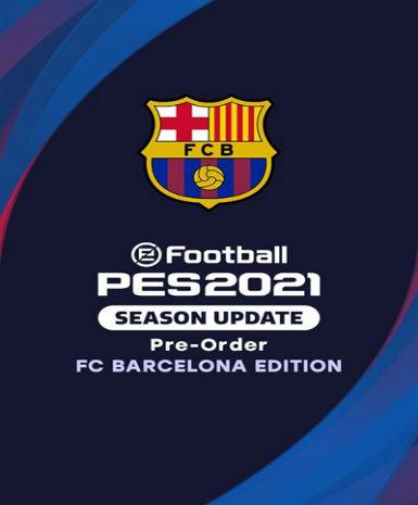 EFOOTBALL PES 2021 SEASON UPDATE: FC BARCELONA EDITION - STEAM - PC - MULTILANGUAGE - WORLDWIDE
