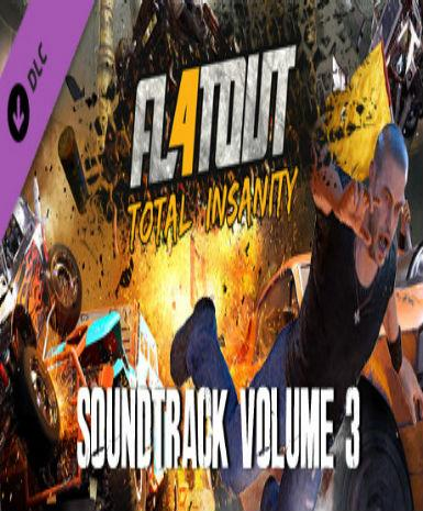 FLATOUT 4: TOTAL INSANITY SOUNDTRACK VOLUME 3 (DLC) - STEAM - PC - WORLDWIDE
