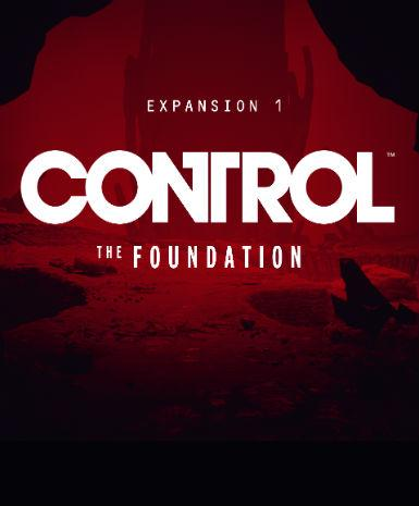 CONTROL: THE FOUNDATION - EXPANSION 1 - EPIC STORE - PC - MULTILANGUAGE - WORLDWIDE