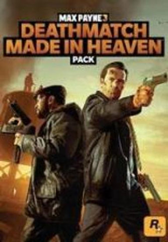 MAX PAYNE 3 - DEATHMATCH MADE IN HEAVEN PACK (DLC) - STEAM - PC
