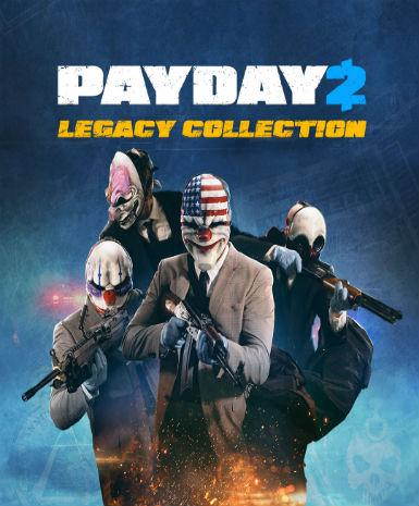 PAYDAY 2: LEGACY COLLECTION - STEAM - MULTILANGUAGE - WORLDWIDE - PC