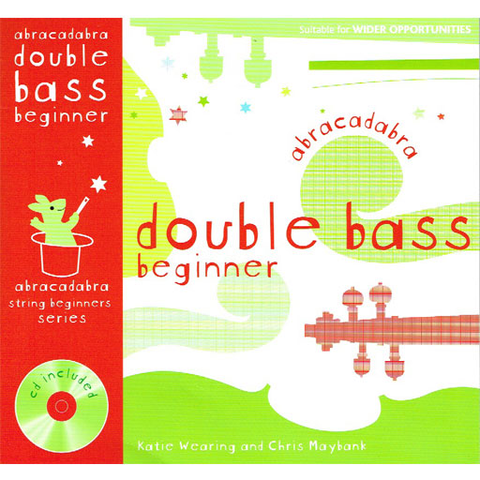 Abracadabra Beginner - Double Bass/CD by Wearing - A&C Black 713681632