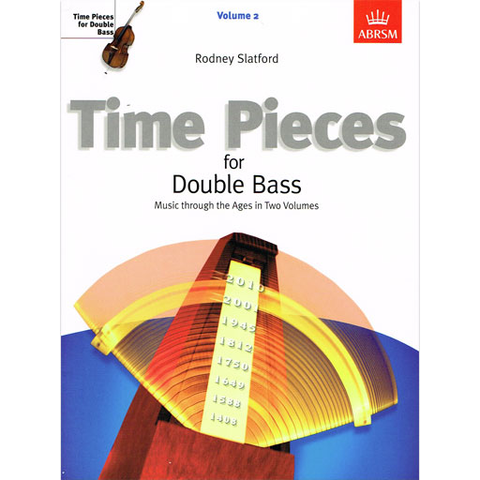 Time Pieces Volume 2 - Double Bass ABRSM 9781860965715
