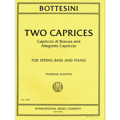 Bottesini - 2 Caprices - Double Bass/Piano Accompmaniment edited by Martin IMC IMC3682